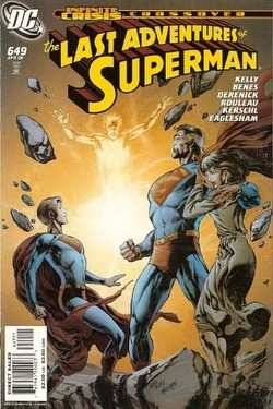 THE LAST ADVENTURES OF SUPERMAN #649