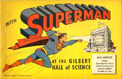 SUPERMAN AT THE GILBERT HALL OF SCIENCE